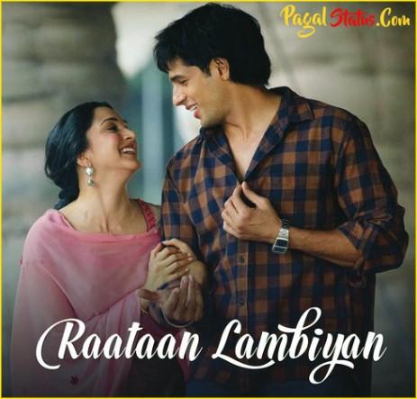 Raataan Lambiyan Song Jubin Nautiyal Status Video