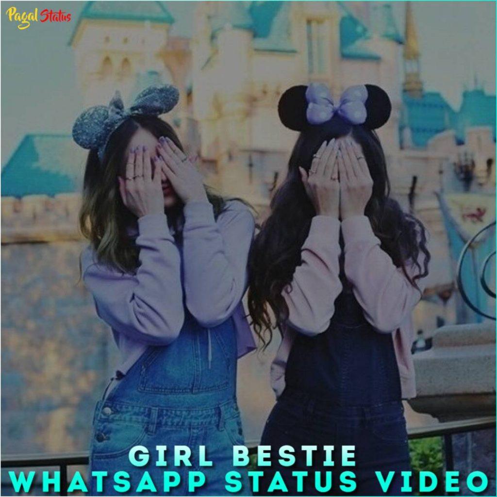 Girl Bestie Whatsapp Status Video