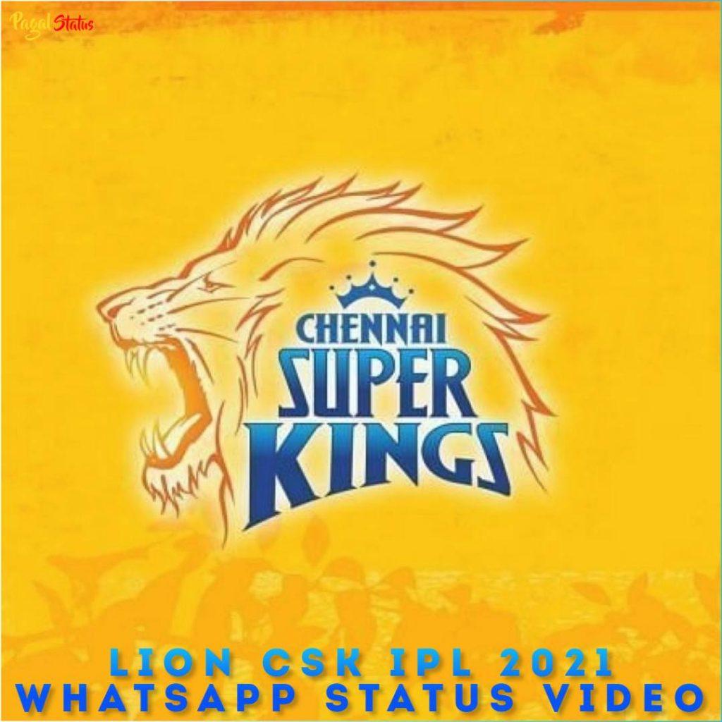 Lion CSK IPL 2021 Whatsapp Status Video