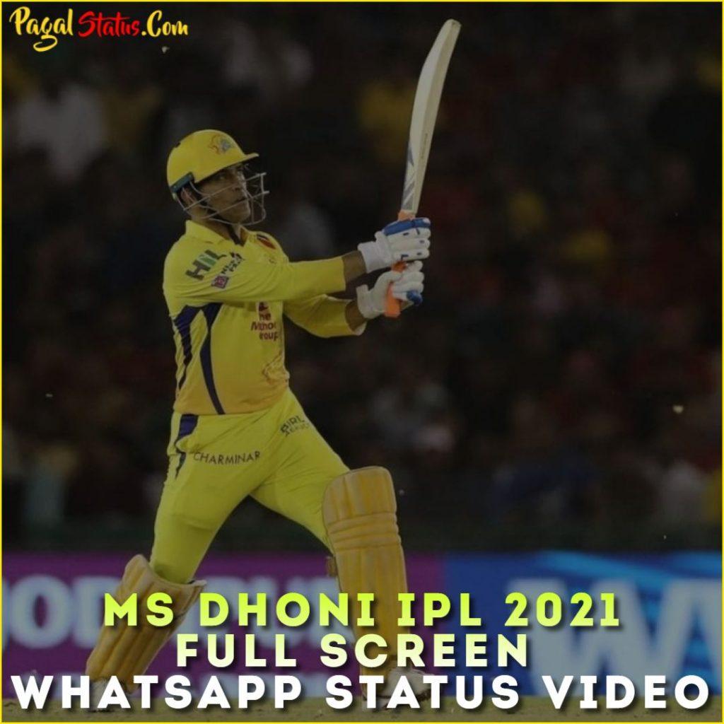 MS Dhoni IPL 2021 Full Screen Whatsapp Status Video