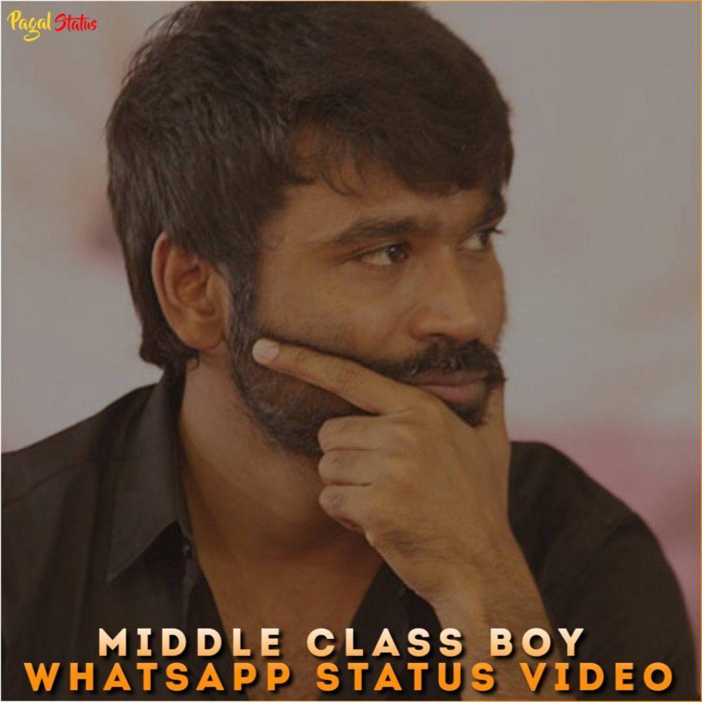 Middle Class Boy Whatsapp Status Video
