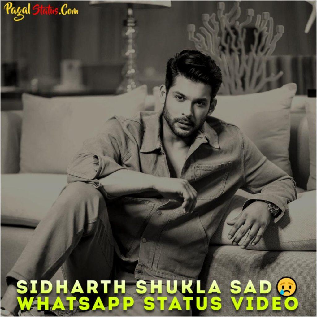 Sidharth Shukla Sad Whatsapp Status Video
