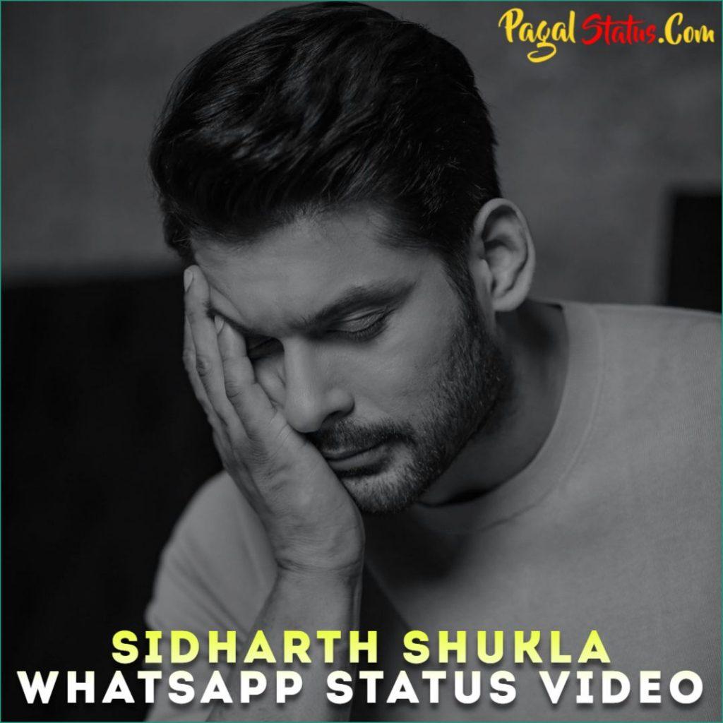 Sidharth Shukla Whatsapp Status Video