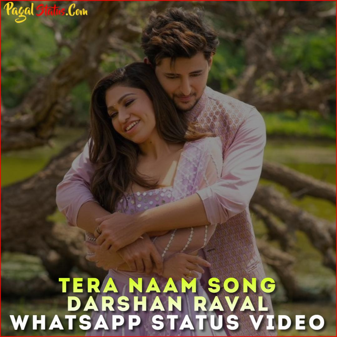 Tera Naam Song Darshan Raval Whatsapp Status Video